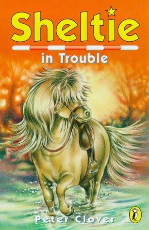 9780141301365: Sheltie 11: Sheltie in Trouble