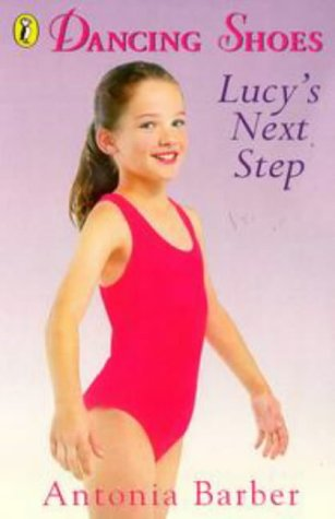 9780141301501: Lucy's Next Step (Dancing Shoes)