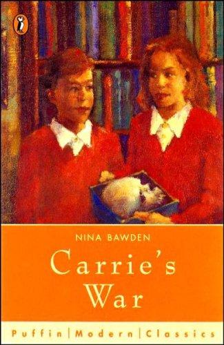 Carrie's War (Puffin Modern Classics): Nina Bawden