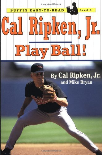 9780141301846: Cal Ripken, Jr.: Play Ball! (Puffin Easy-to-read, Level 3)