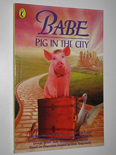 """9780141301952: """"Babe: Novelisation: Pig in the City"""" (Babe & friends)"""