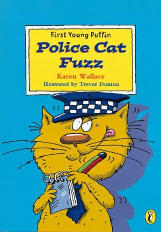 9780141302010: Police Cat Fuzz (First Young Puffin)