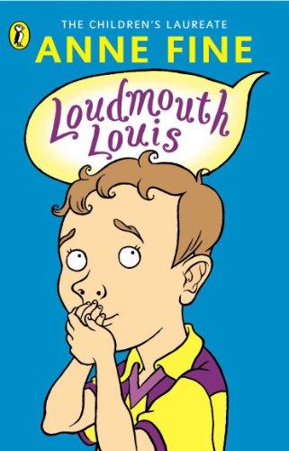 Loudmouth Louis: Fine, Anne