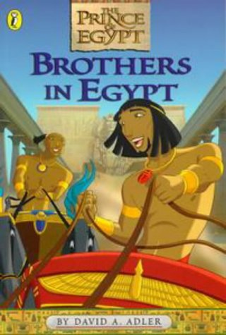 9780141302188: Brothers in Egypt: Storybook (The prince of Egypt)