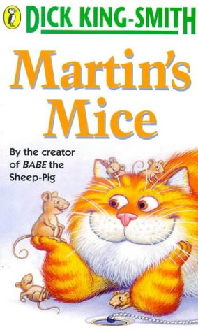 Martins Mice: King-Smith, Dick