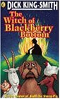 The Witch of Blackberry Bottom (0141302852) by Dick King-Smith