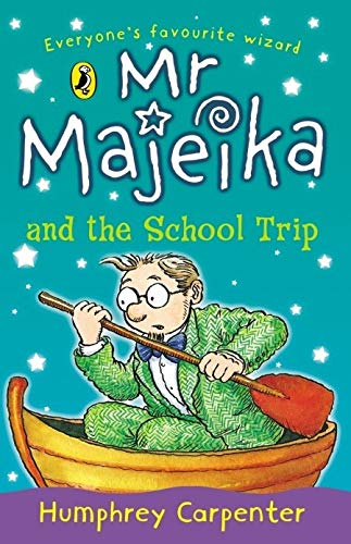 9780141303352: MR Majeika and the School Trip