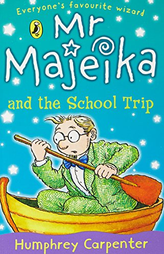 9780141303352: MR Majeika and the School Trip