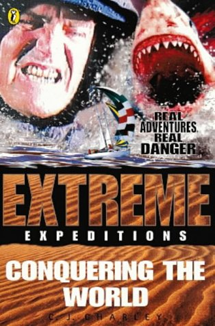 9780141303468: Conquering the World (Extreme Expeditions)