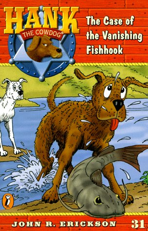 9780141303567: The Case of the Vanishing Fishhook (Hank the Cowdog 31)