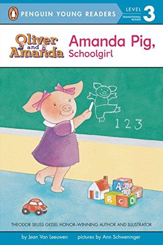Amanda Pig, School Girl (Puffin Easy-To-Read): Van Leeuwen, Jean; Schweninger, Ann