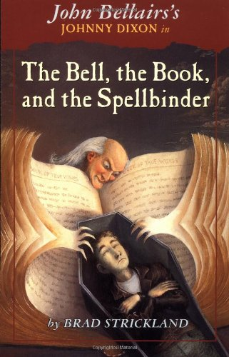 9780141303628: The Bell, the Book, and the Spellbinder (Johnny Dixon)