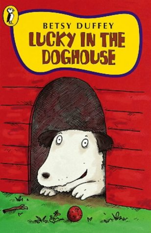 9780141303680: Lucky in the Doghouse (Young Puffin Story Books)