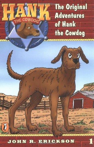 The Original Adventures #1 (Hank the Cowdog): Erickson, John R.