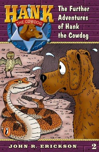 HANK THE COWDOG The Further Adventures Of: ERICKSON, JOHN R
