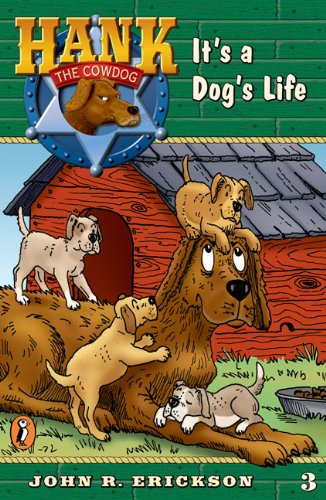 9780141303796: It's a Dog's Life (Hank the Cowdog, No. 3)