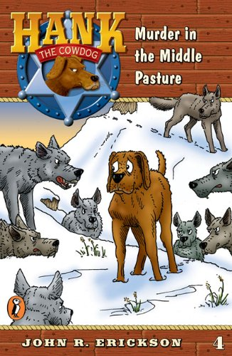 9780141303802: Murder in the Middle Pasture (Hank the Cowdog #4)