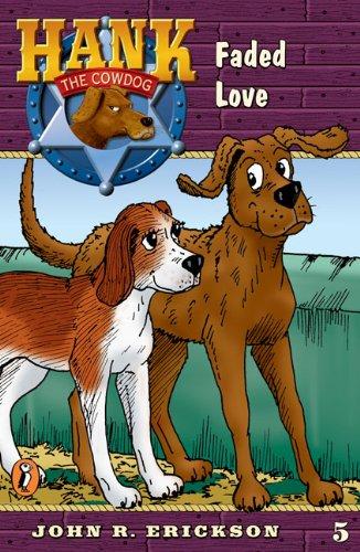 9780141303819: Faded Love (Hank the Cowdog #5)