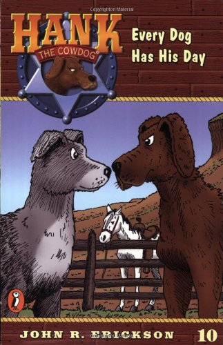 9780141303864: Every Dog Has His Day (Hank the Cowdog #10)