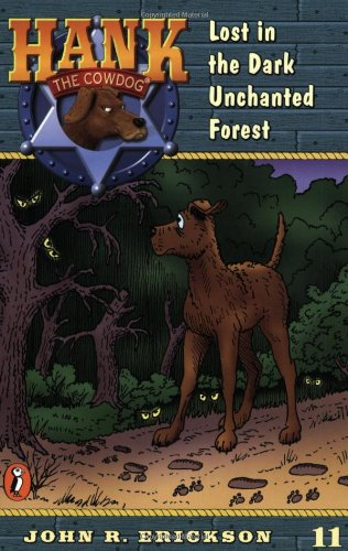 9780141303871: Lost in the Dark Enchanted Forest (Hank the Cowdog #11)