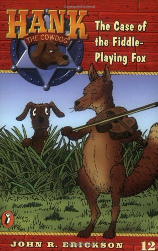 9780141303888: The Case of the Fiddle-Playing Fox #12 (Hank the Cowdog)