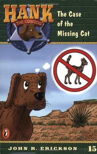 9780141303918: The Case of the Missing Cat #15 (Hank the Cowdog)