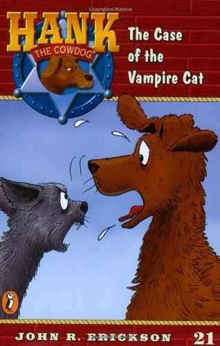 9780141303970: Case of the Vampire Cat: The Case of T (Hank the Cowdog (Quality))