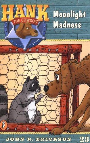 Moonlight Madness #23 (Hank the Cowdog): Erickson, John R.