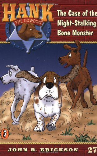 The Case Of The Night-stalking Bone Monster (Hank The Cowdog Series)