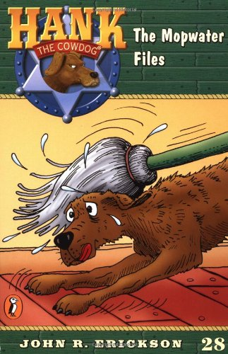 9780141304045: The Mopwater Files (Hank the Cowdog #28)
