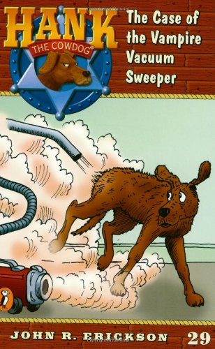 9780141304052: The Case of the Vampire Vacuum Sweeper #29 (Hank the Cowdog)