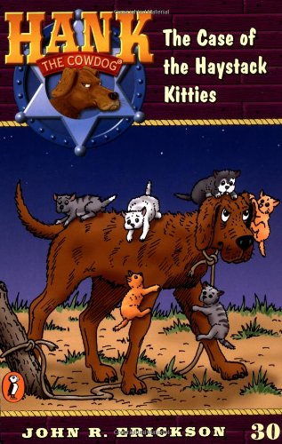 9780141304069: The Case of the Haystack Kitties #30 (Hank the Cowdog)