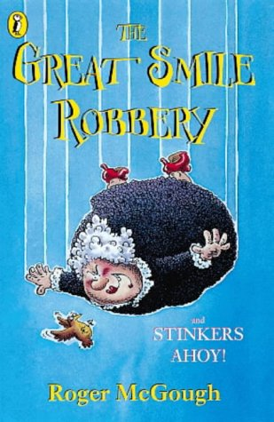 9780141304410: The Great Smile Robbery