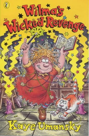 9780141304427: Wilma's Wicked Revenge