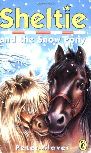 9780141304489: Sheltie and the Snow Pony