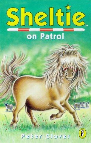 9780141304519: Sheltie 16 Sheltie On Patrol