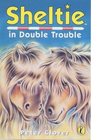 9780141304540: Sheltie 19 Sheltie In Double Trouble