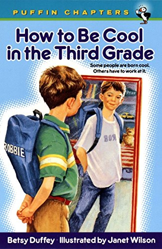 9780141304663: How to Be Cool in the Third Grade (Puffin Chapters)