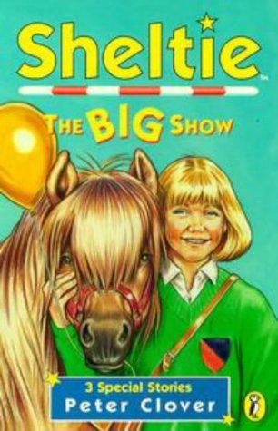 9780141304748: Sheltie Special 3: The Big Show
