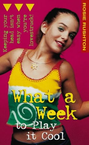 9780141304915: What A Week To Play It Cool (Puffin Teenage Fiction)