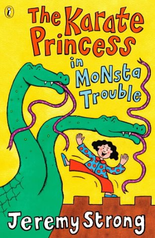 9780141304922: The Karate Princess in Monsta Trouble