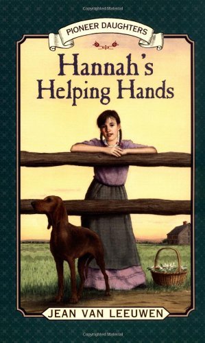 9780141305004: Hannah's Helping Hands: Pioneer Daughters #2