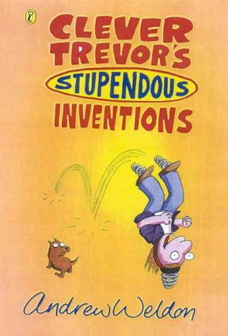 9780141305110: Clever Trevor's Stupendous Inventions