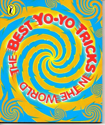 9780141305219: The Best Yo-yo Tricks in the World