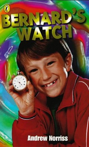 9780141305226: Bernard's Watch