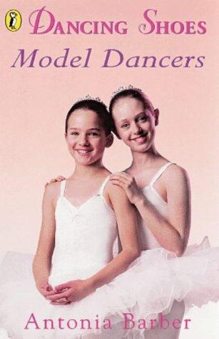 9780141305301: Model Dancers (Dancing Shoes # 10)