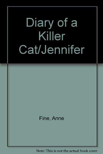 9780141305349: Diary of a Killer Cat/Jennifer