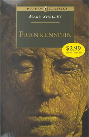 Frankenstein (Puffin Classics): Mary Shelley
