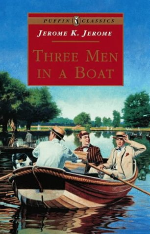 9780141305585: Three Men in a Boat: To Say Nothing of the Dog (Puffin Classics)