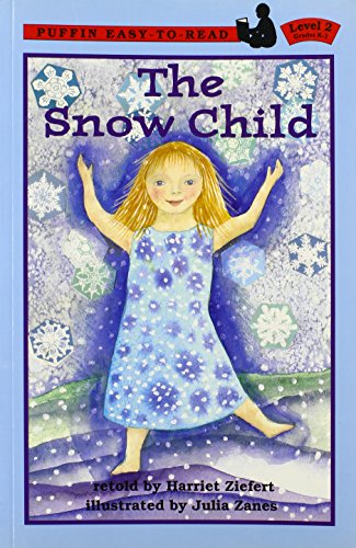 9780141305776: The Snow Child (Puffin easy-to-read)